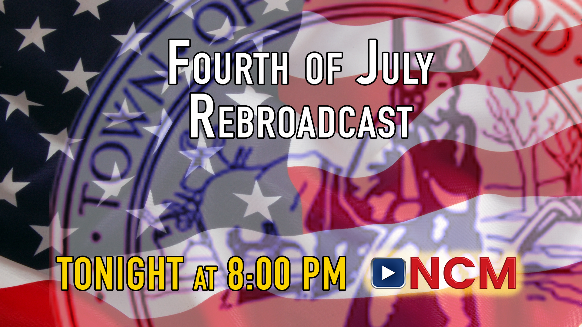 4th of July Rebroadcast