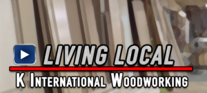 Living Local: K International Woodworking