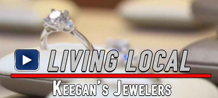 Living Local: Keegan's Jewelers